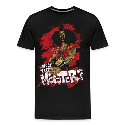 Who's The Master? - Men's Premium T-Shirt