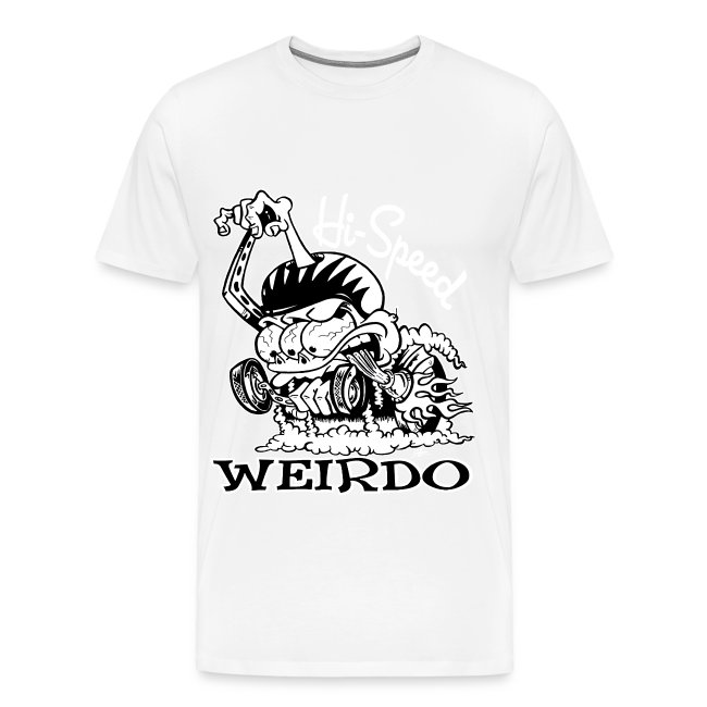 Hi Speed Weirdo
