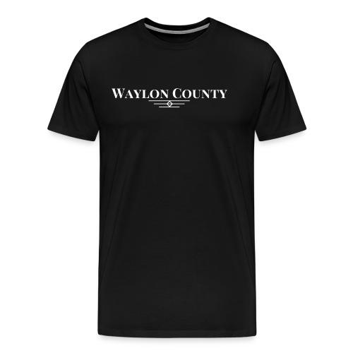 Waylon County Texas Stories by Heath Dollar - Men's Premium T-Shirt