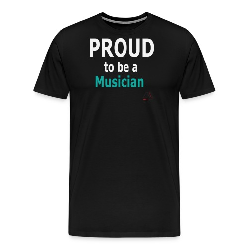 proud to be a musician (white) - Men's Premium T-Shirt