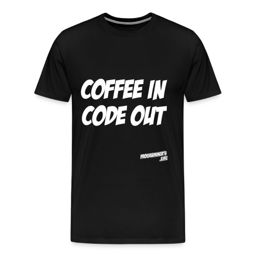 Coffee In, Code Out - Men's Premium T-Shirt