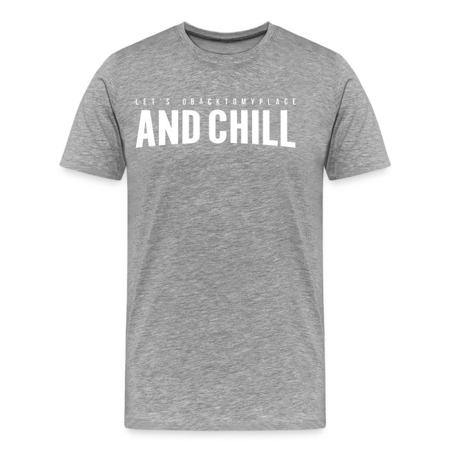 And Chill