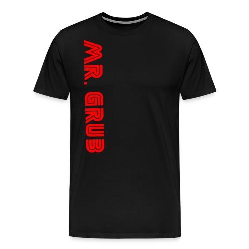 Mr Grub Tee Shirt - Men's Premium T-Shirt