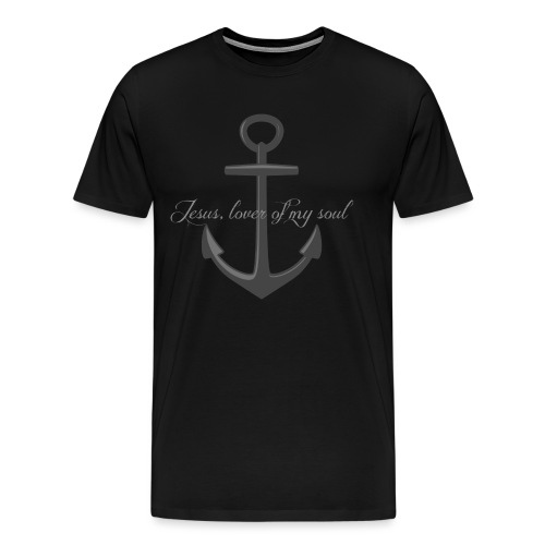 Anchor of my soul - Men's Premium T-Shirt