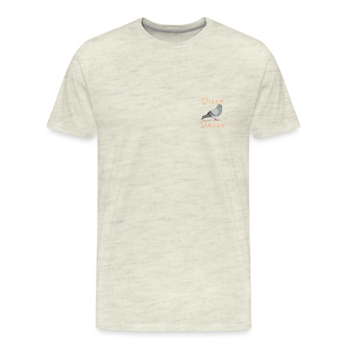 Dilly Dally Pigeon - Men's Premium T-Shirt