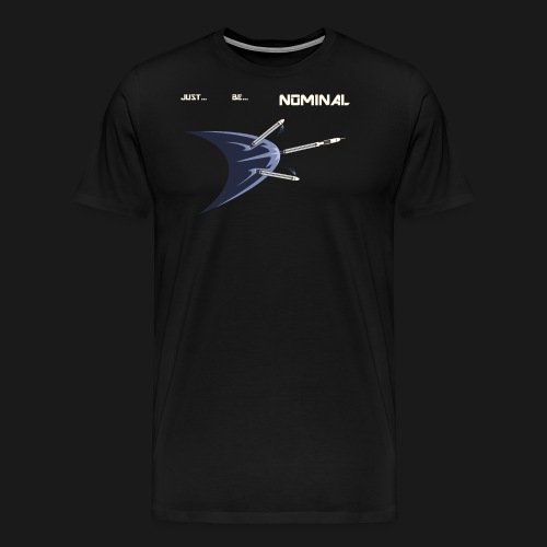 Just Be Nominal! - Men's Premium T-Shirt