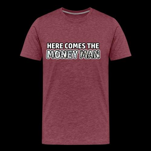 Here Comes The Money Man - Men's Premium T-Shirt