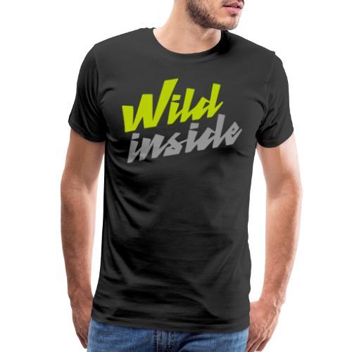 wild inside - Men's Premium T-Shirt
