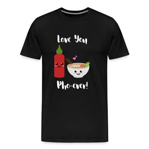 Love You Pho-ever! - Men's Premium T-Shirt