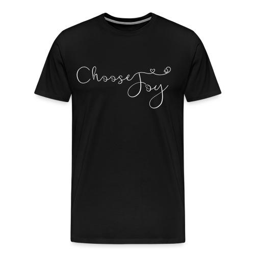 Choose Joy - Men's Premium T-Shirt