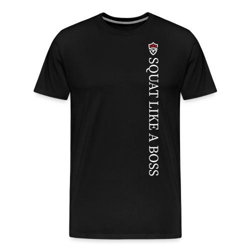 Squat Like A Boss - Men's Premium T-Shirt