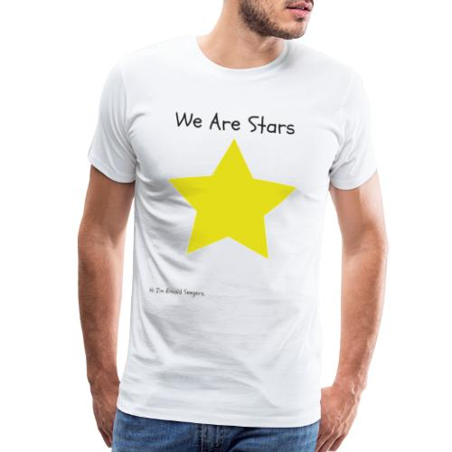 Hi I'm Ronald Seegers Collection-We Are Stars - Men's Premium T-Shirt