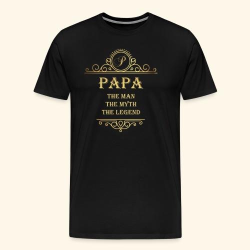 Papa the man the myth the legend - 2 - Men's Premium T-Shirt