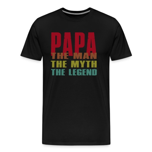 Papa The Man The Myth The Legend - Papa Gift - Men's Premium T-Shirt