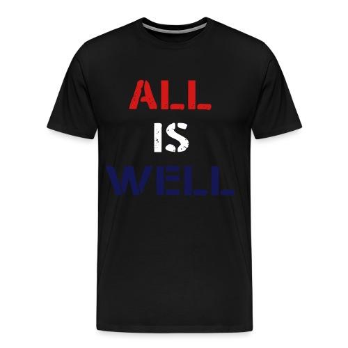 all_is_well_design - Men's Premium T-Shirt