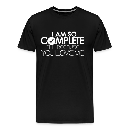 I AM SO COMPLETE - Men's Premium T-Shirt