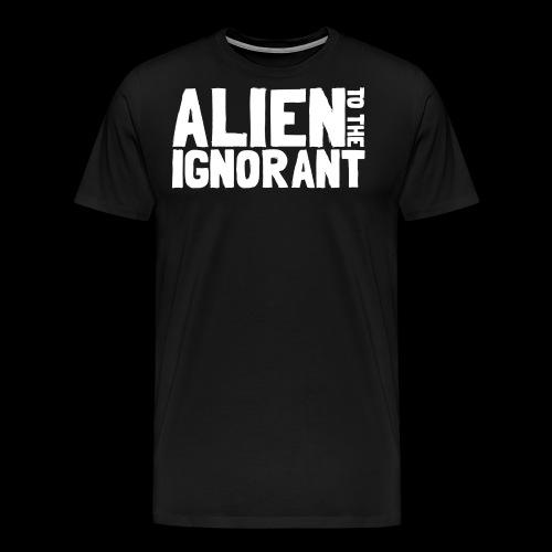 Alien to the Ignorant Logo - White - Men's Premium T-Shirt