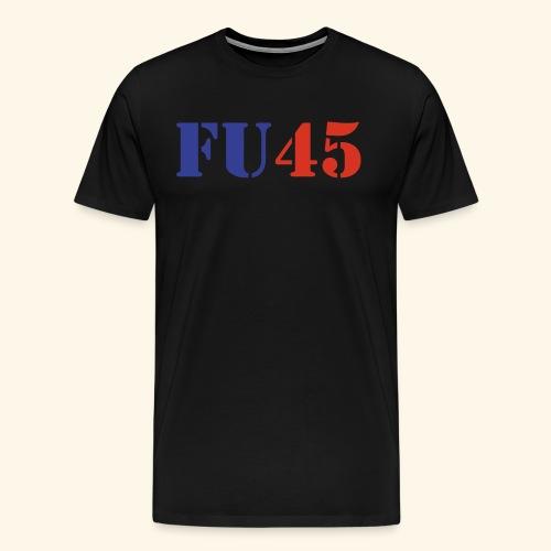 FU45 - Men's Premium T-Shirt