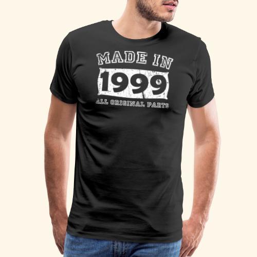 made in 1999 birth day all original parts - Men's Premium T-Shirt