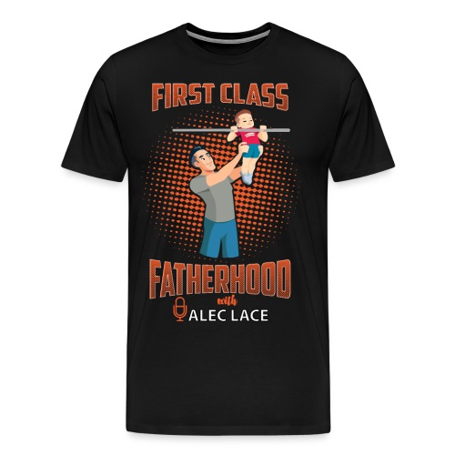 First Class Fatherhood orange color - Men's Premium T-Shirt