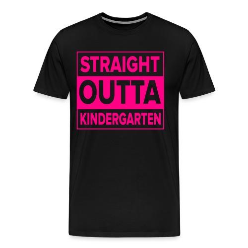 Straight Outta Kindergarten - Men's Premium T-Shirt