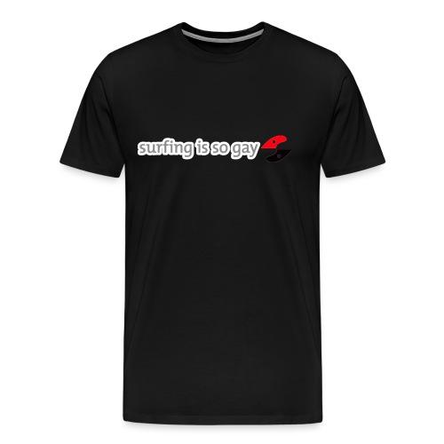 2gssurfingsogay2 - Men's Premium T-Shirt