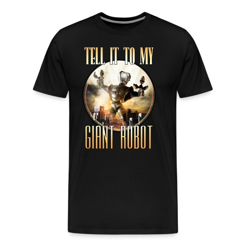 GiantRobot Shirt - Men's Premium T-Shirt