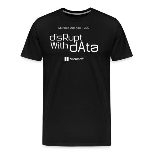 Disrupt with Data white on black or grey blue - Men's Premium T-Shirt