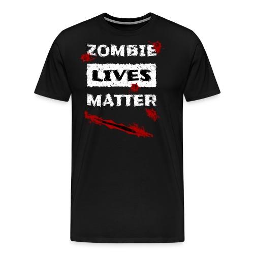 Zombie Lives Matter Funny BLM - Men's Premium T-Shirt