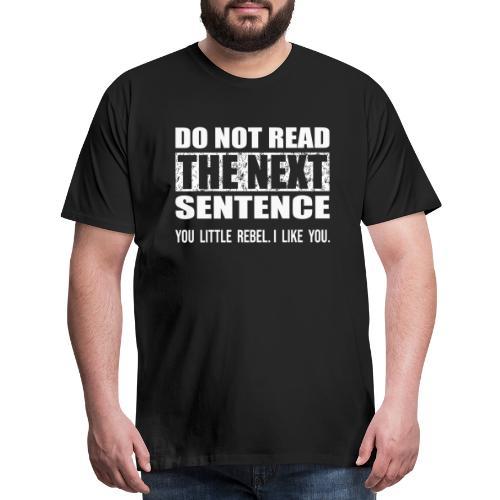 You Little Rebel - Men's Premium T-Shirt