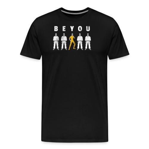 Be You Martial Arts MMA - Men's Premium T-Shirt