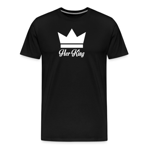 Her King Funny sayings and quotes - Men's Premium T-Shirt