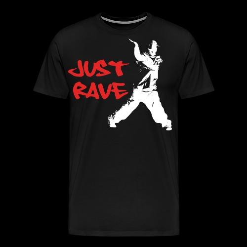 Just Rave! - Men's Premium T-Shirt