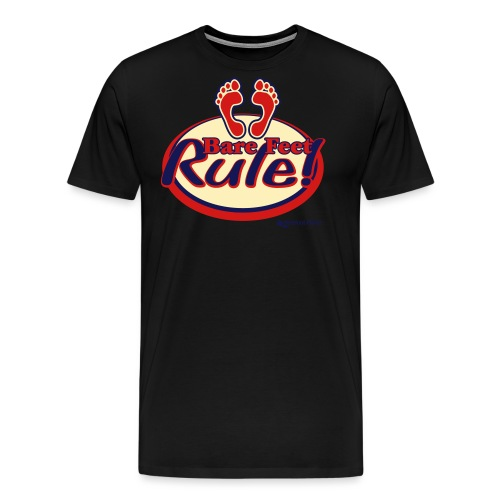 Bare Feet Rule! - Men's Premium T-Shirt