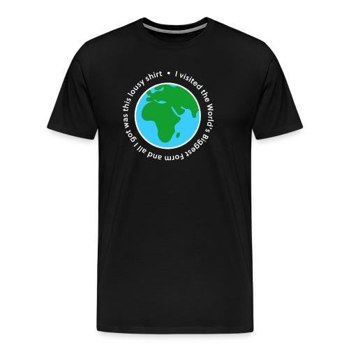 I visited the World's Biggest Form - Men's Premium T-Shirt