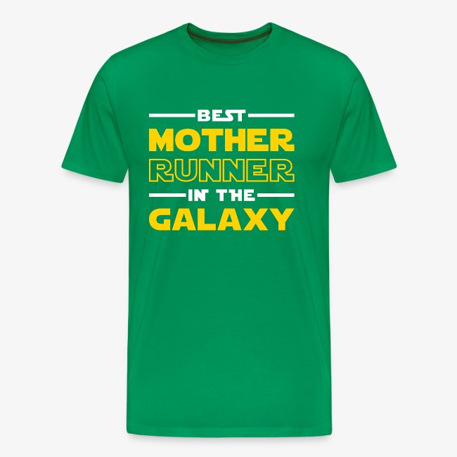 Best Mother Runner In The Galaxy