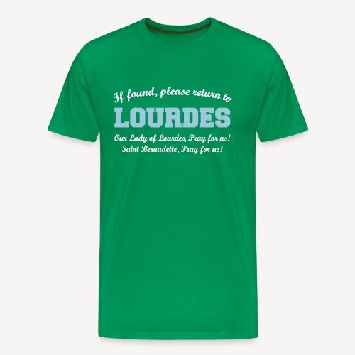 IF FOUND RETURN TO LOURDES - Men's Premium T-Shirt