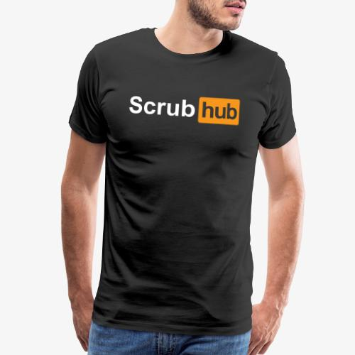 Official Scrub Hub shirts - Men's Premium T-Shirt