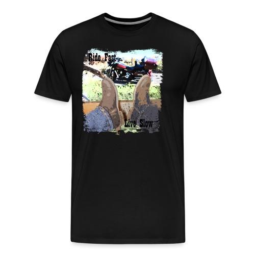 Ride Fast, Live Slow - Men's Premium T-Shirt