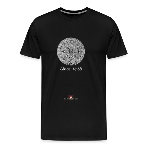 Since 1428 Aztec Design! - Men's Premium T-Shirt