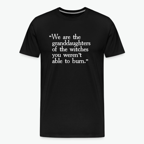 Granddaughters of Witches - Men's Premium T-Shirt