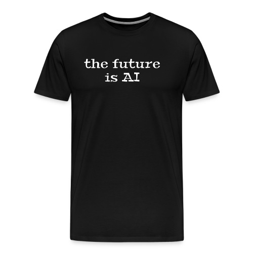 future is AI alt. - Men's Premium T-Shirt