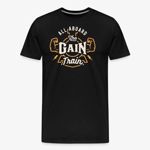 All Aboard The Gain Train - Men's Premium T-Shirt