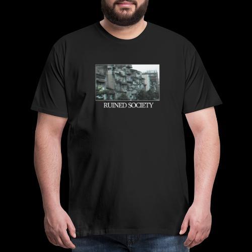 Ruined Society - Men's Premium T-Shirt