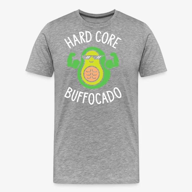 Hard Core Buffocado