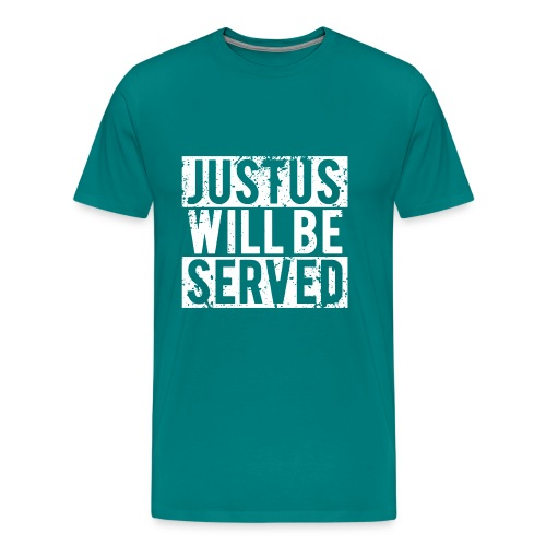 justuswillbeservedwhite - Men's Premium T-Shirt