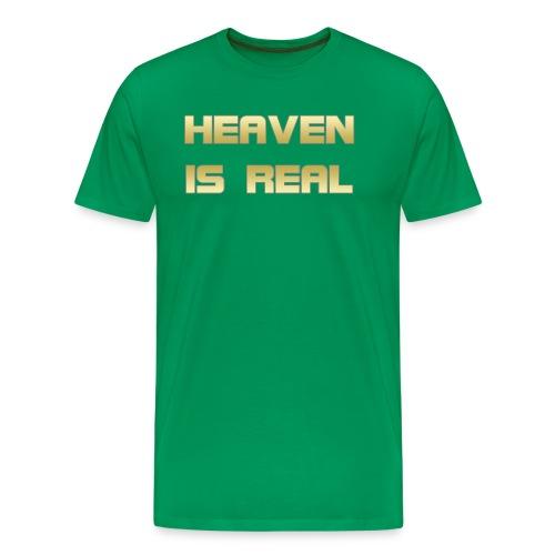 Heaven is real - Men's Premium T-Shirt