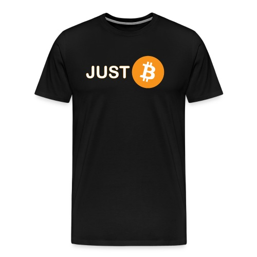 Just be - just Bitcoin - Men's Premium T-Shirt