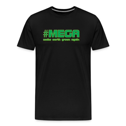 #MEGA - Men's Premium T-Shirt