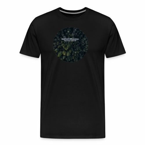 "InovativObsesion ""TREE TOP"" apparel - Men's Premium T-Shirt"